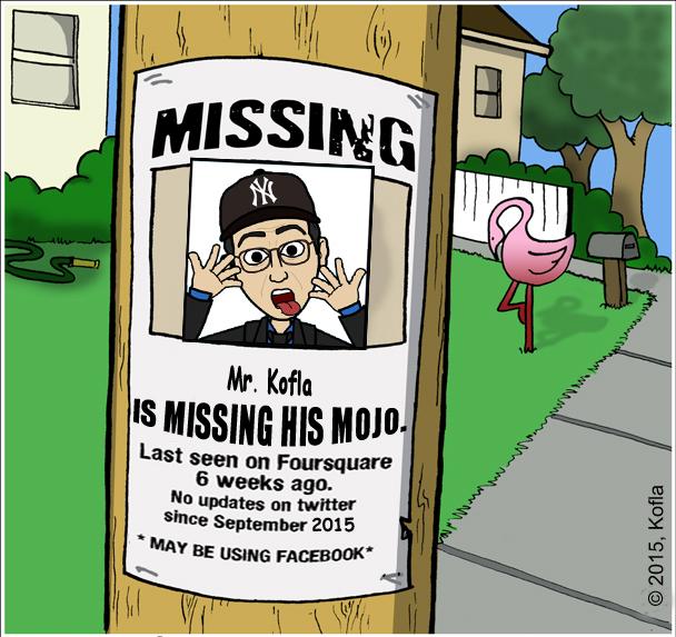 Missing my mojo